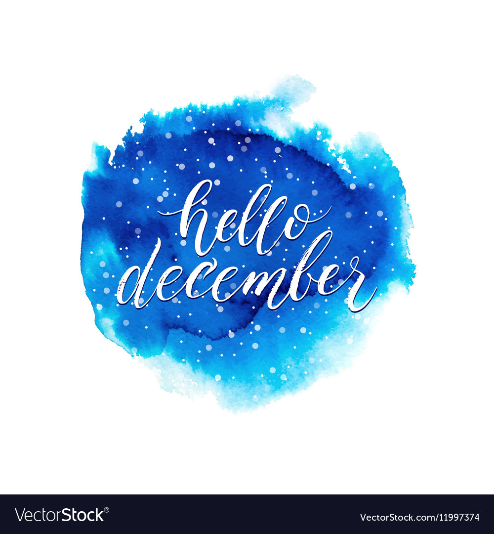 Hello december text on blue watercolor splash vector image