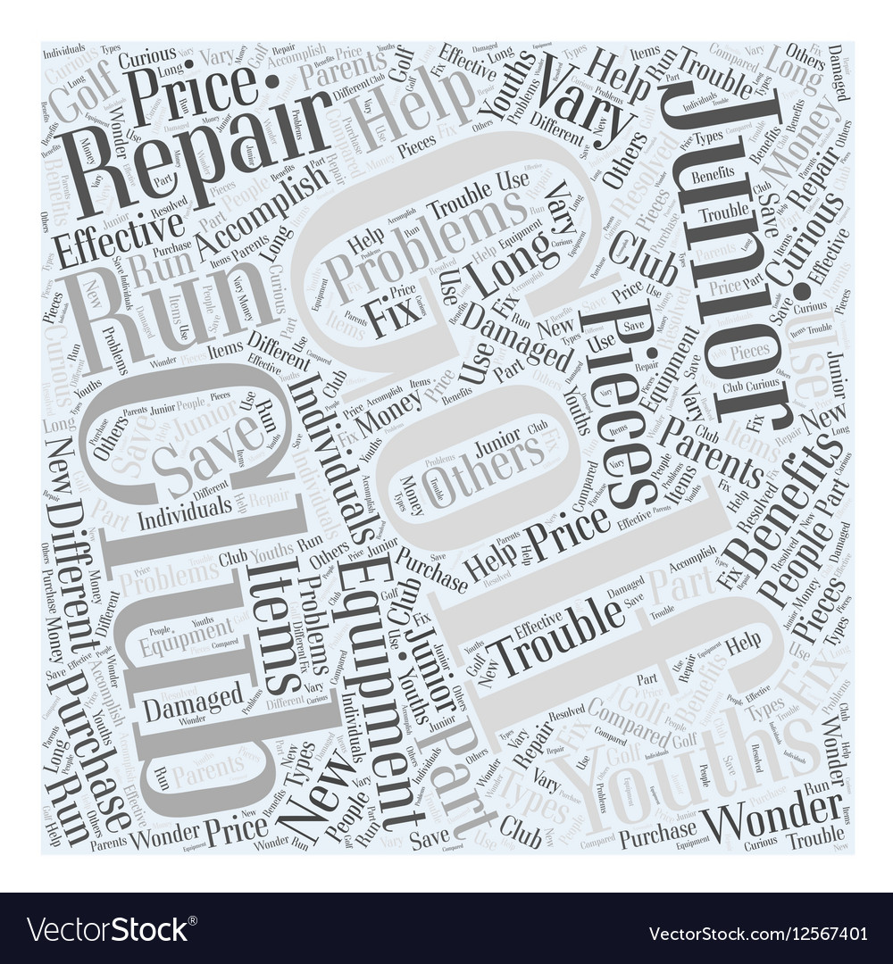 Junior Golf Club Repair Equipment Word Cloud vector image