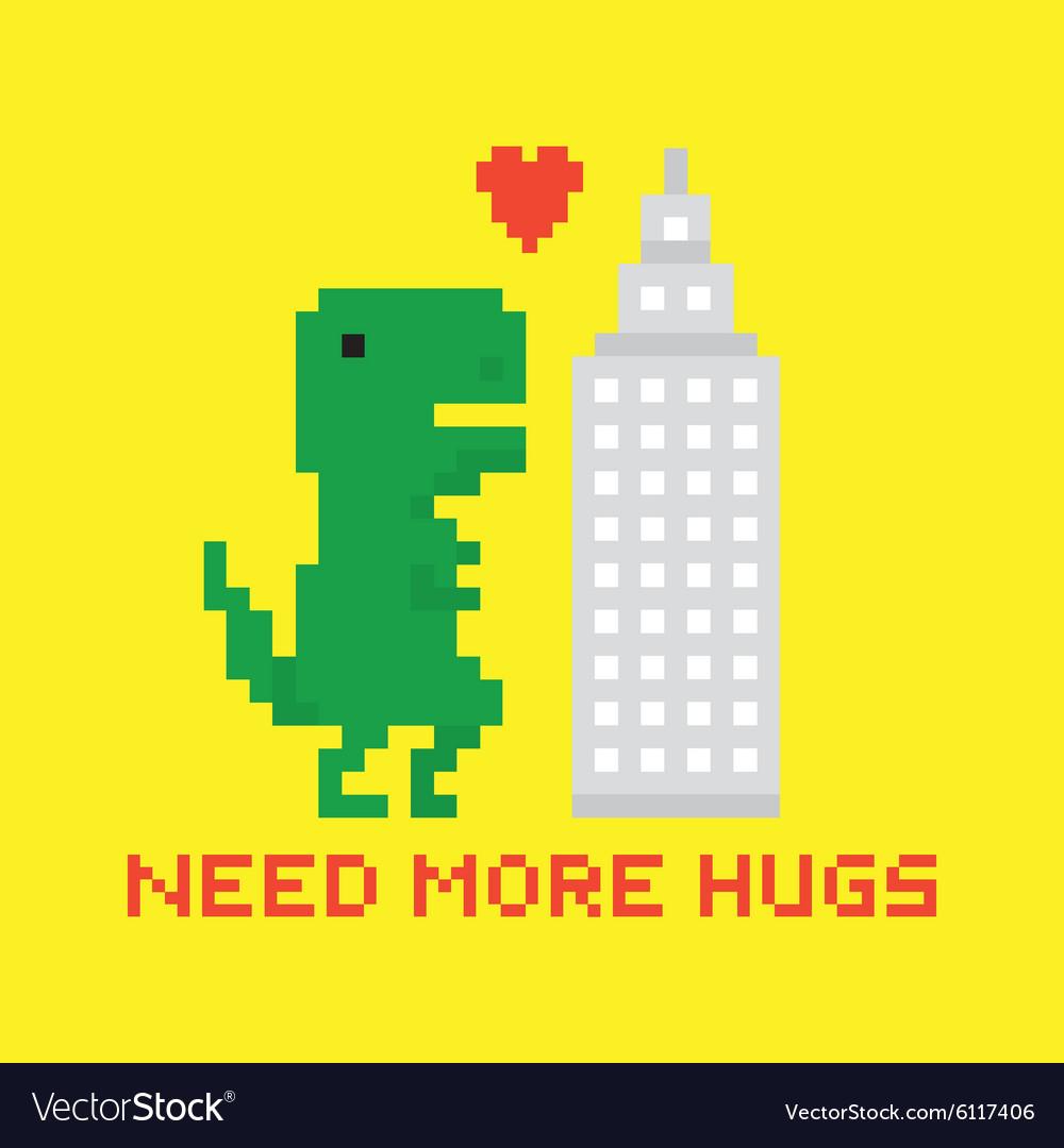 Need more hugs T-rex and skyscraper vector image