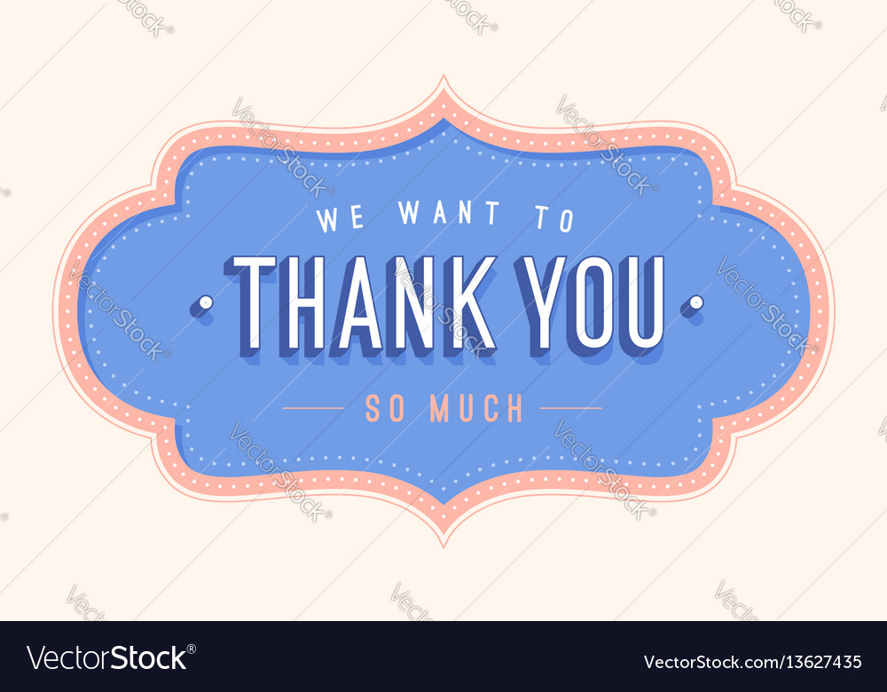 Old school vintage frame with text thank you vector image