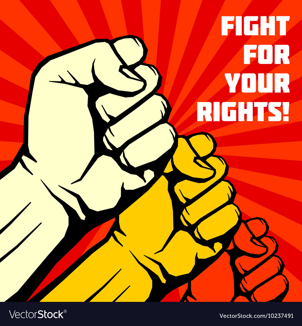 Fight for your rights solidarity revolution vector image