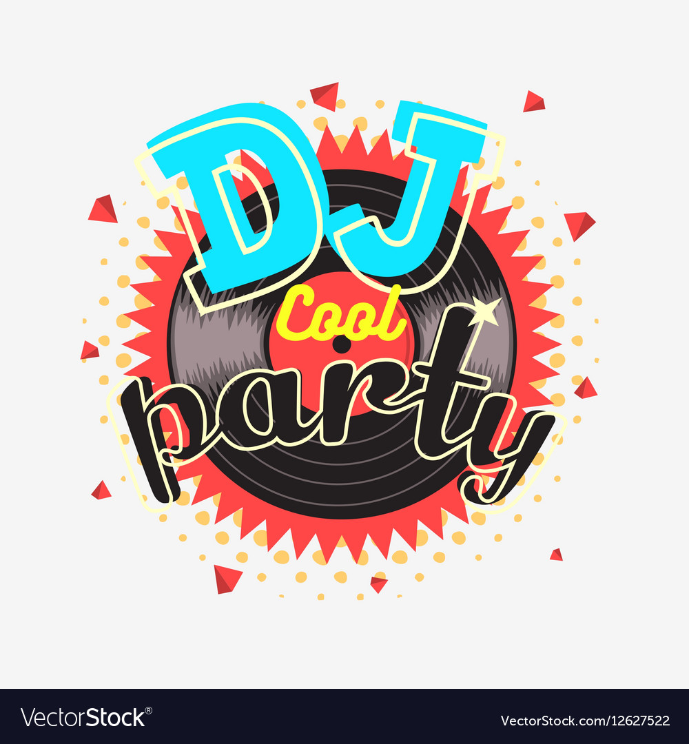 DJ Cool Party 90s Aesthetic Vibrant Colors Poster vector image