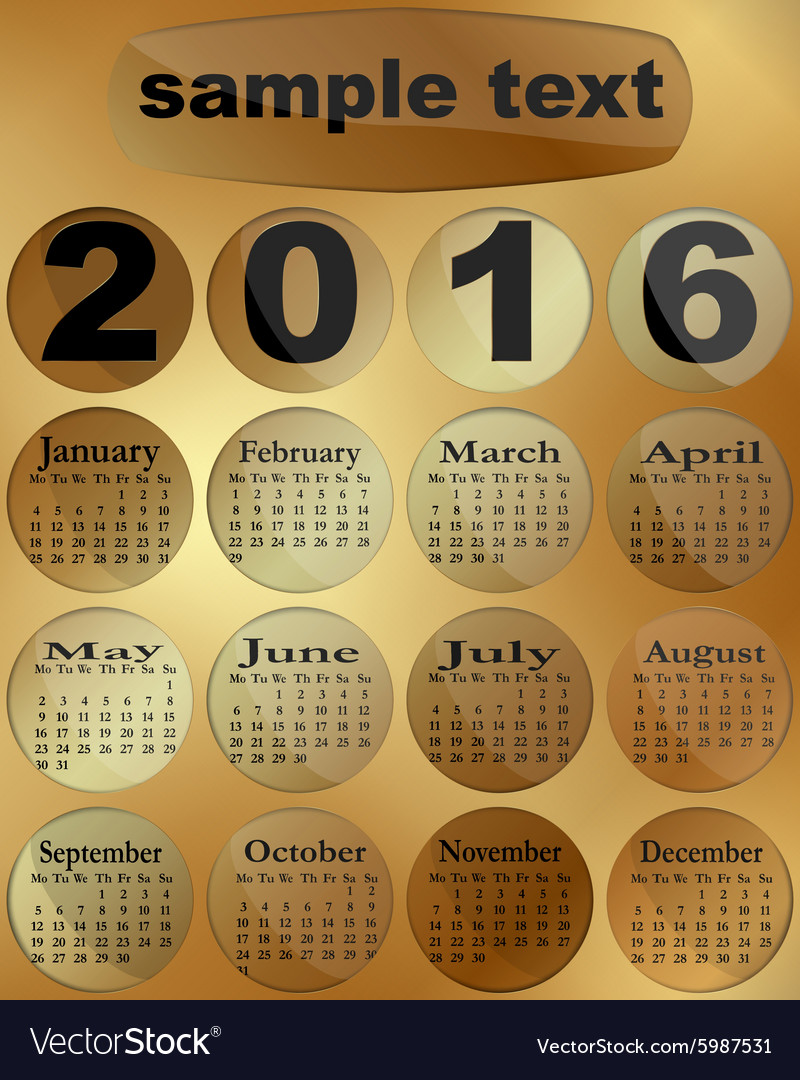 Calendar 2016 on a gold Week starts Monday vector image