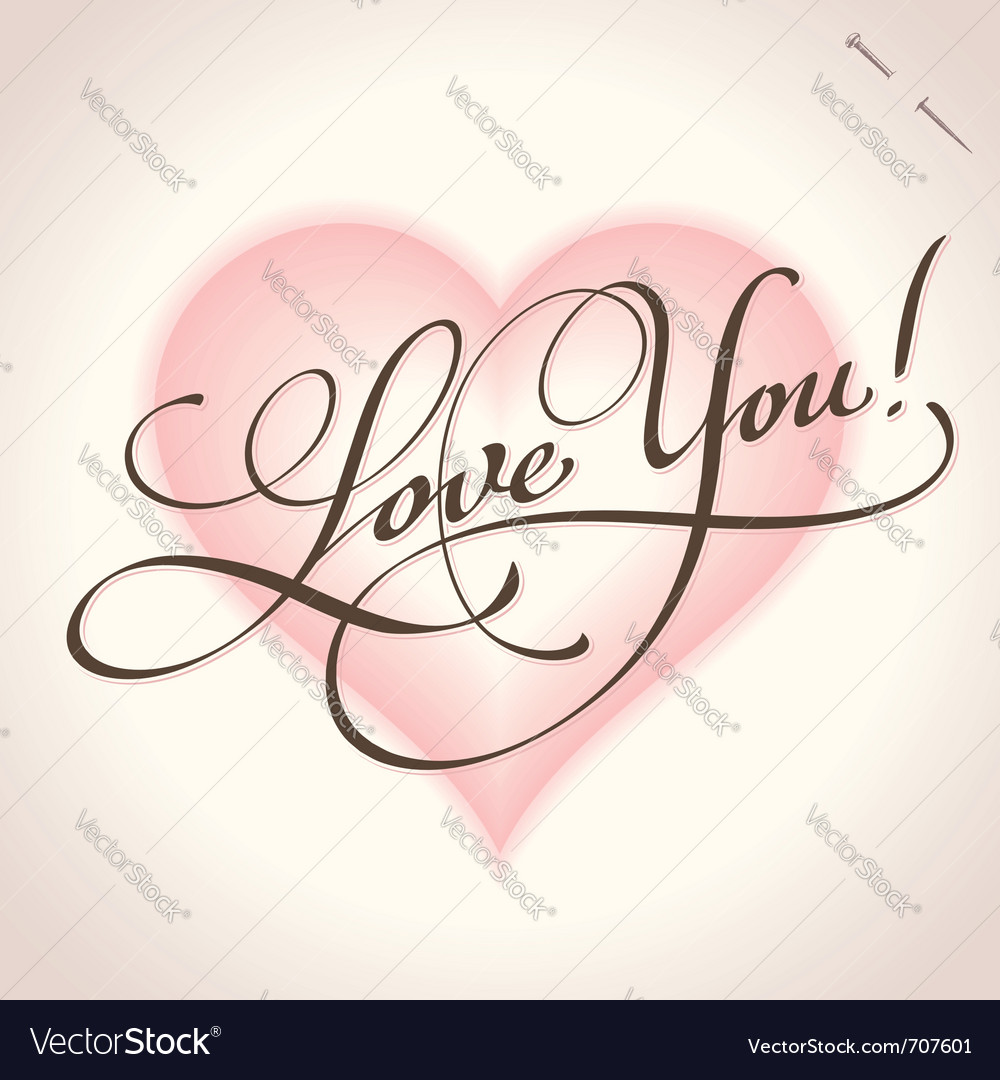 Love you - hand lettering vector image