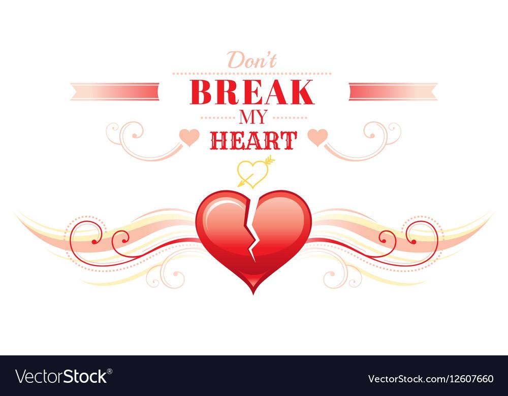 Happy Valentines day border broken heart Romance vector image