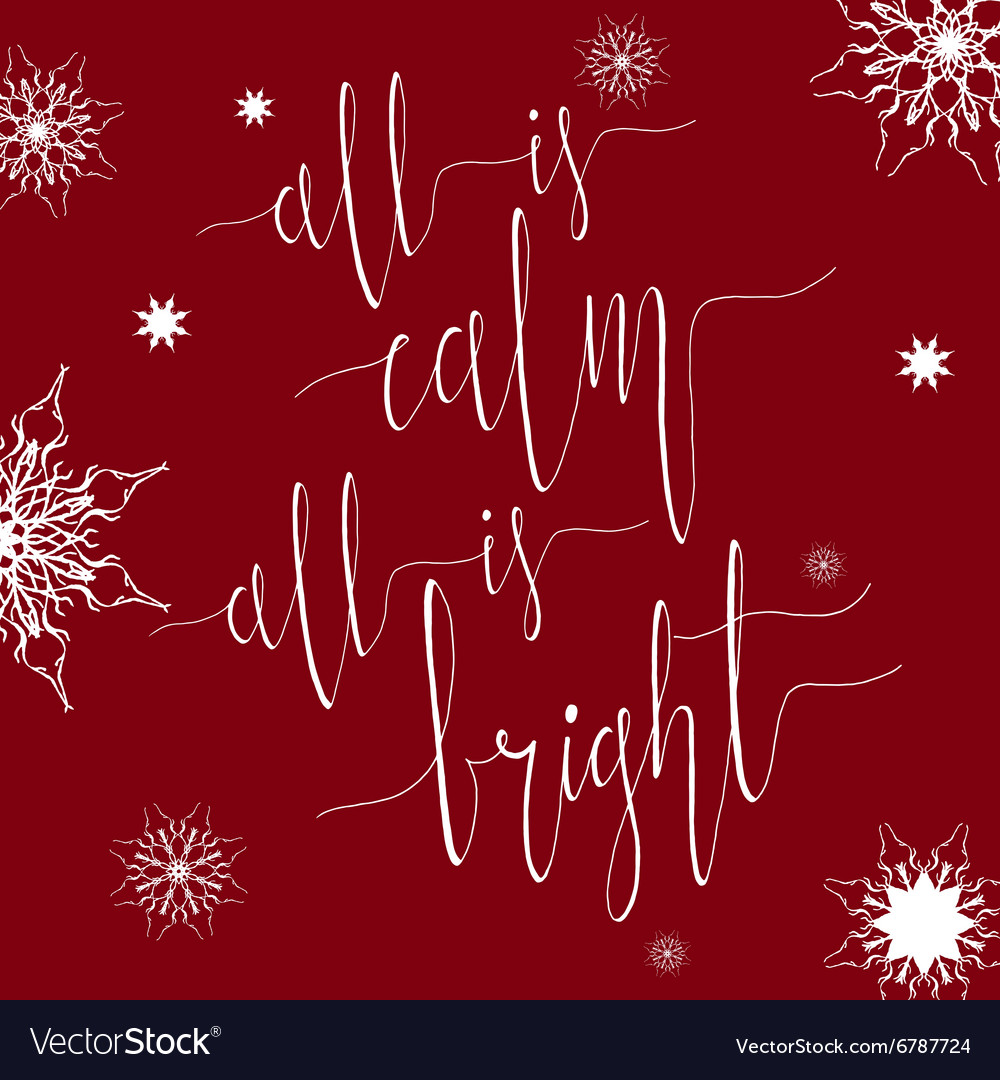 All is calm All is bright vector image