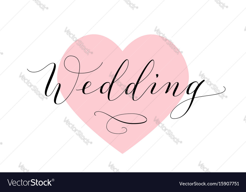 Wedding text hand written custom calligraphy on vector image