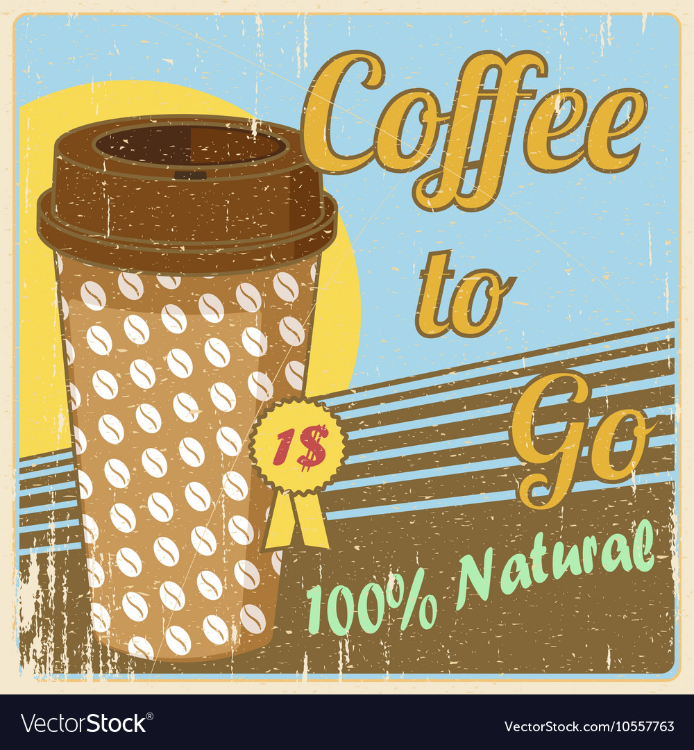 Vintage coffee cup poster vector image