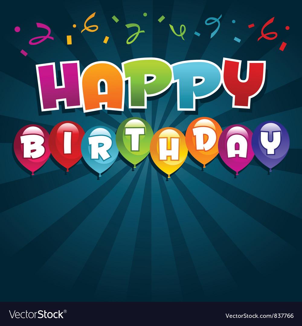Happy Birthday Greeting Card Royalty Free Vector Image – Happy Birthday Greetings Cards