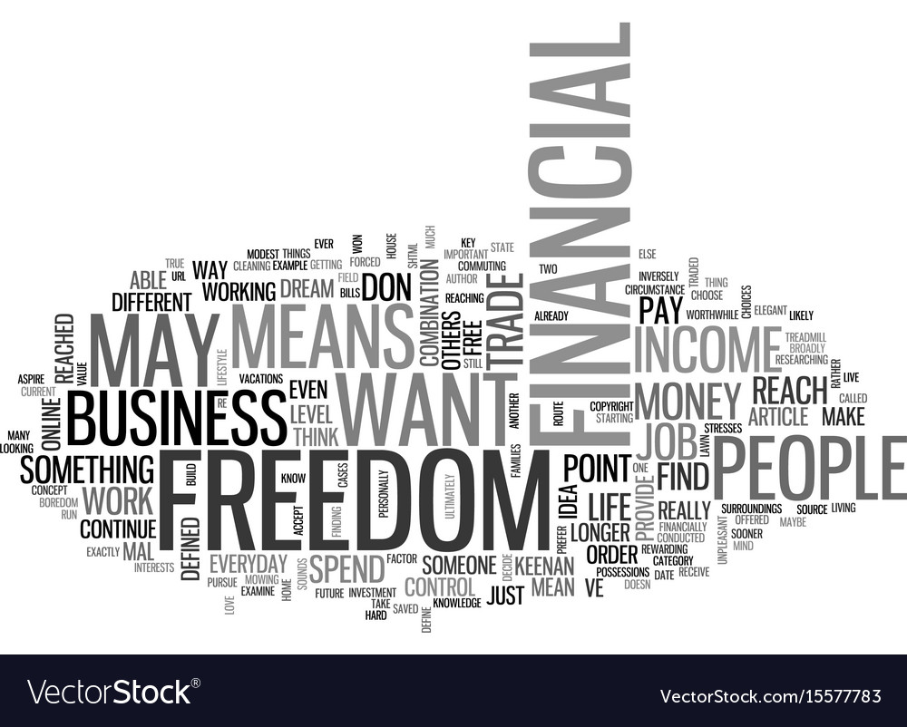 What does financial freedom mean to you text word vector image