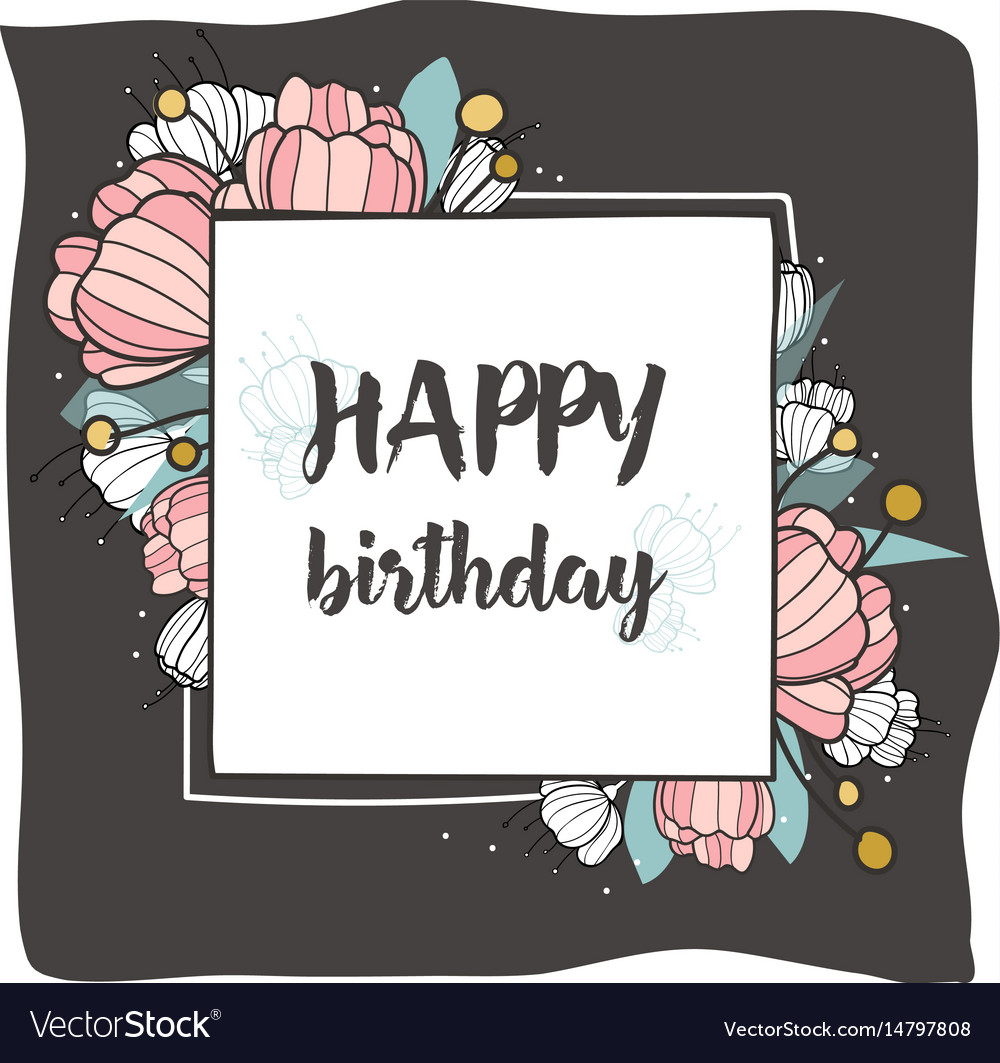 Happy birthday square frame with hand drawn brush vector image