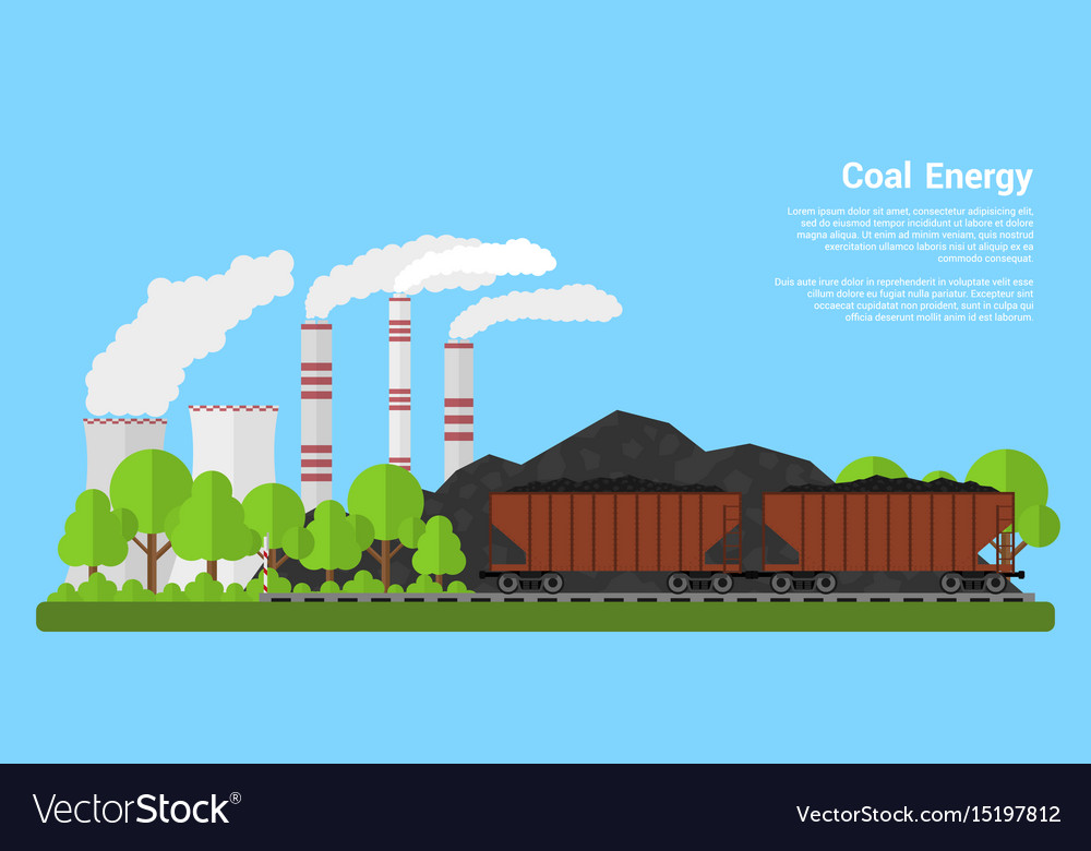 coal energy Coal continues to be a popular energy source in many countries around the world there are two main reasons for this: one is that there is plenty of coal still available and the second reason is that, at least among fossil fuels, it is the cheapest available.