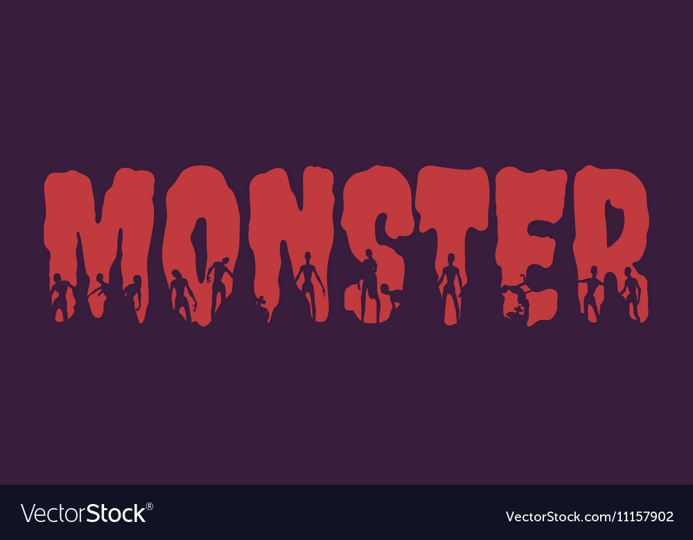 Monster word and silhouettes on them vector image