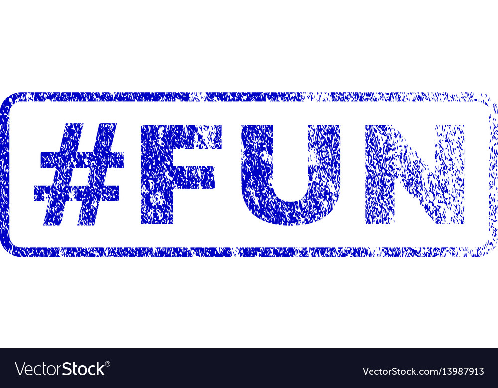 Hashtag fun rubber stamp vector image