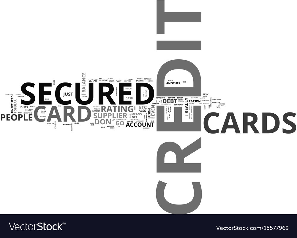 What do you mean by a secured credit card text vector image