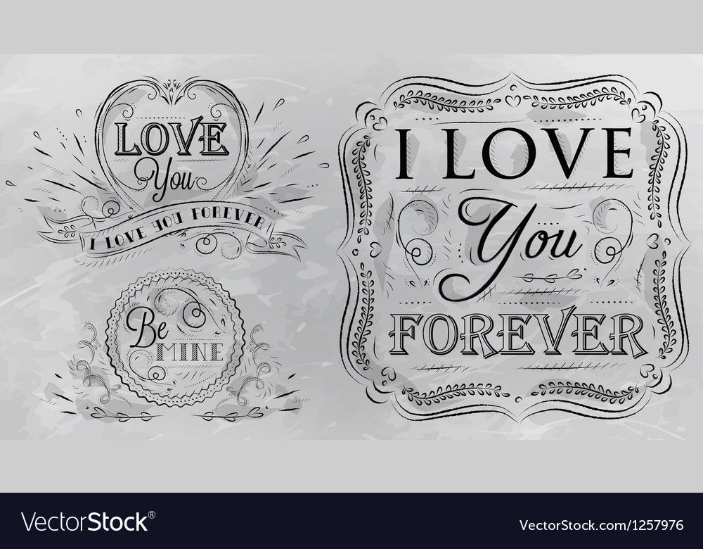 Love forever chalk grey vector image
