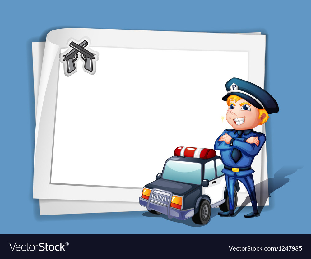 A policeman with a police car beside a blank paper vector image
