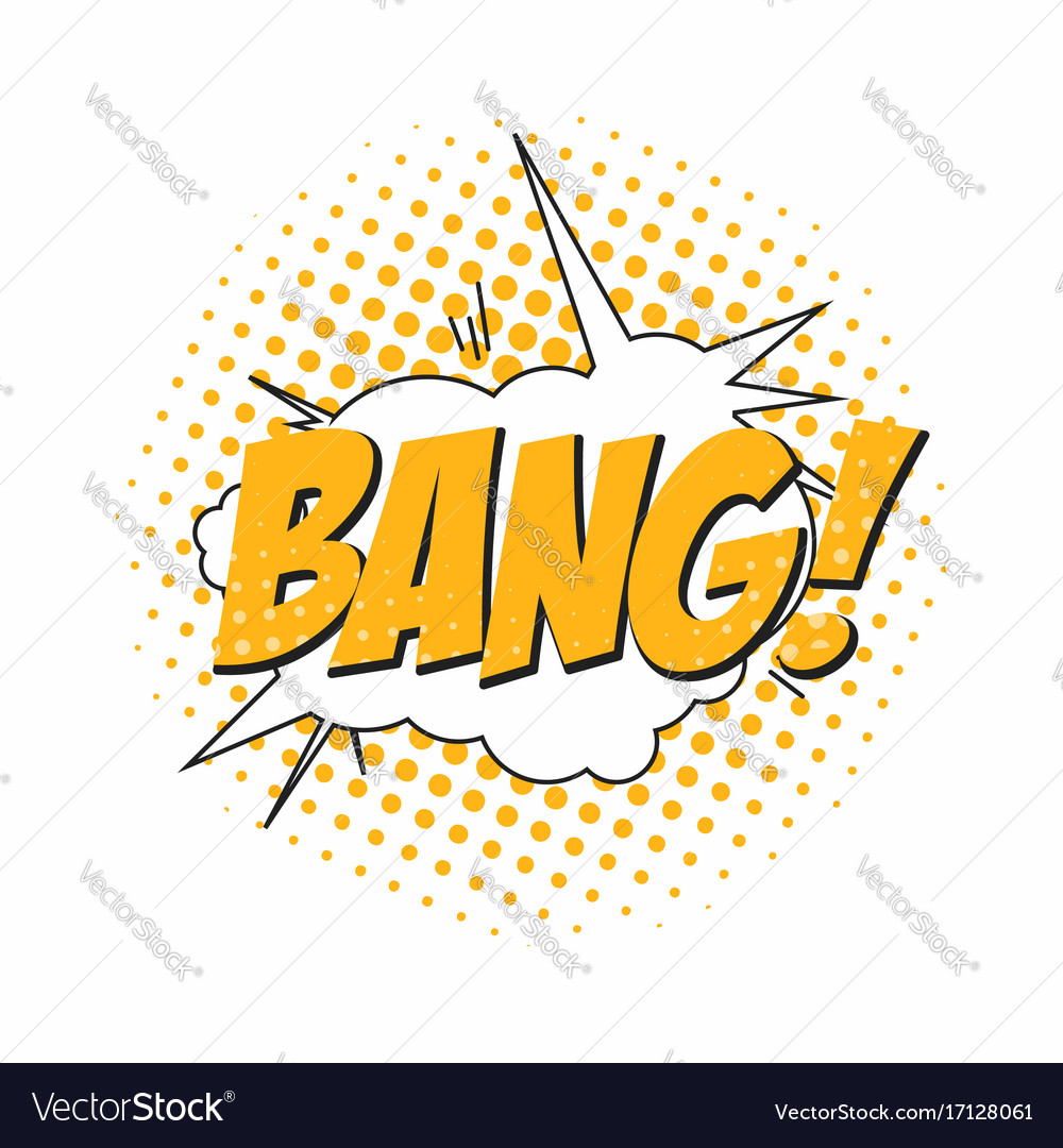 Bang comic book sound effect speech bubble in pop vector image