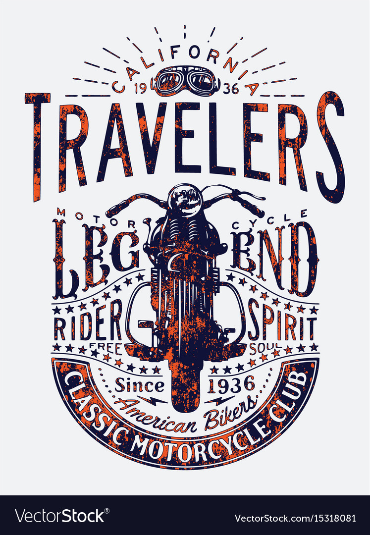 Travelers classic motorcycle riders legend vector image