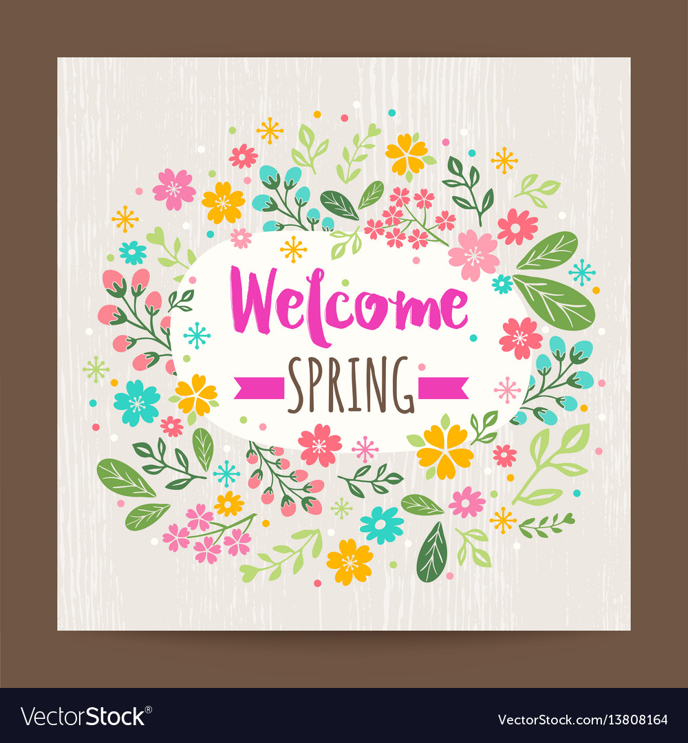 Welcome spring season floral background vector image