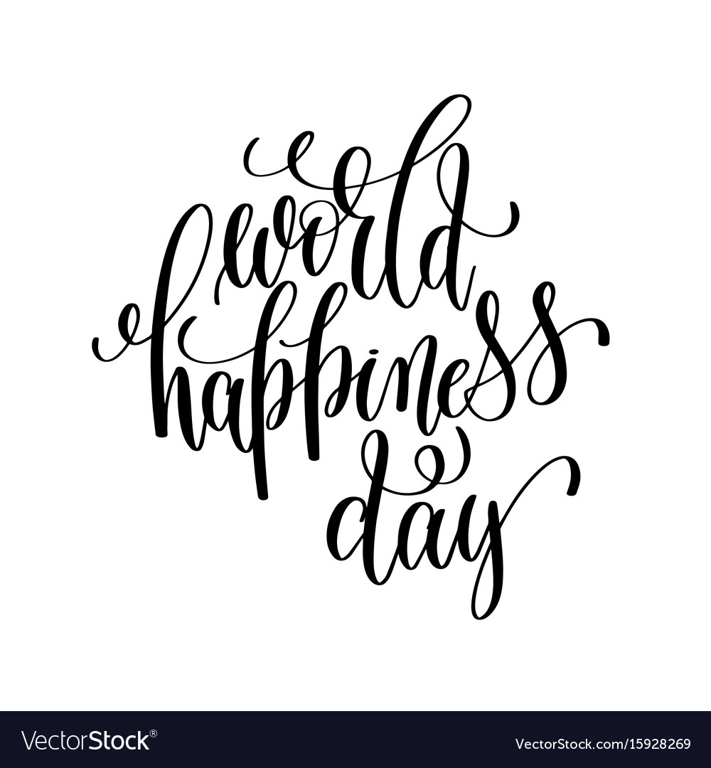 World happiness day 20 march black and white vector image