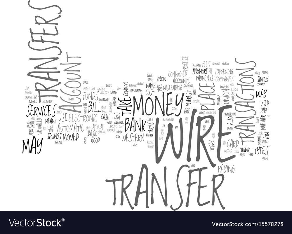 What is a bank wire transfer text word cloud vector image
