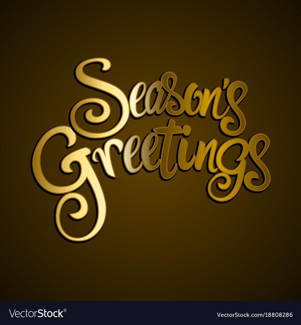 Golden seasons greetings text royalty free vector image golden seasons greetings text vector image kristyandbryce Images