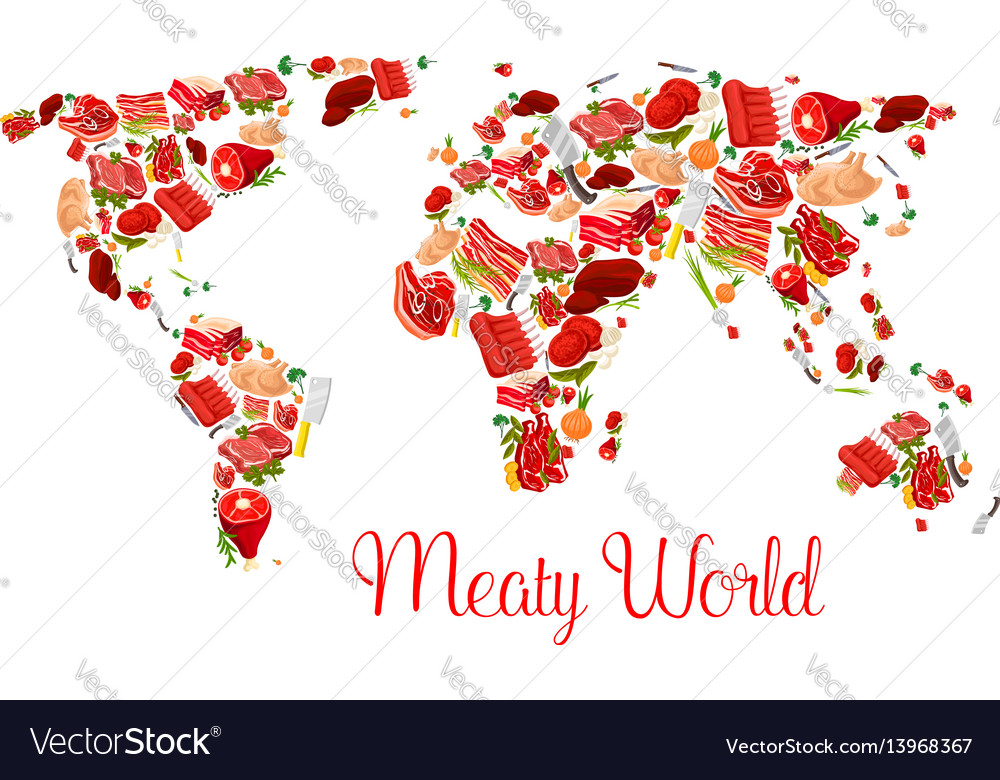 Meat world map poster with beef pork ham bacon vector image