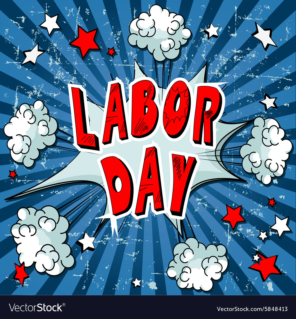 Comic Book Labor Day vector image