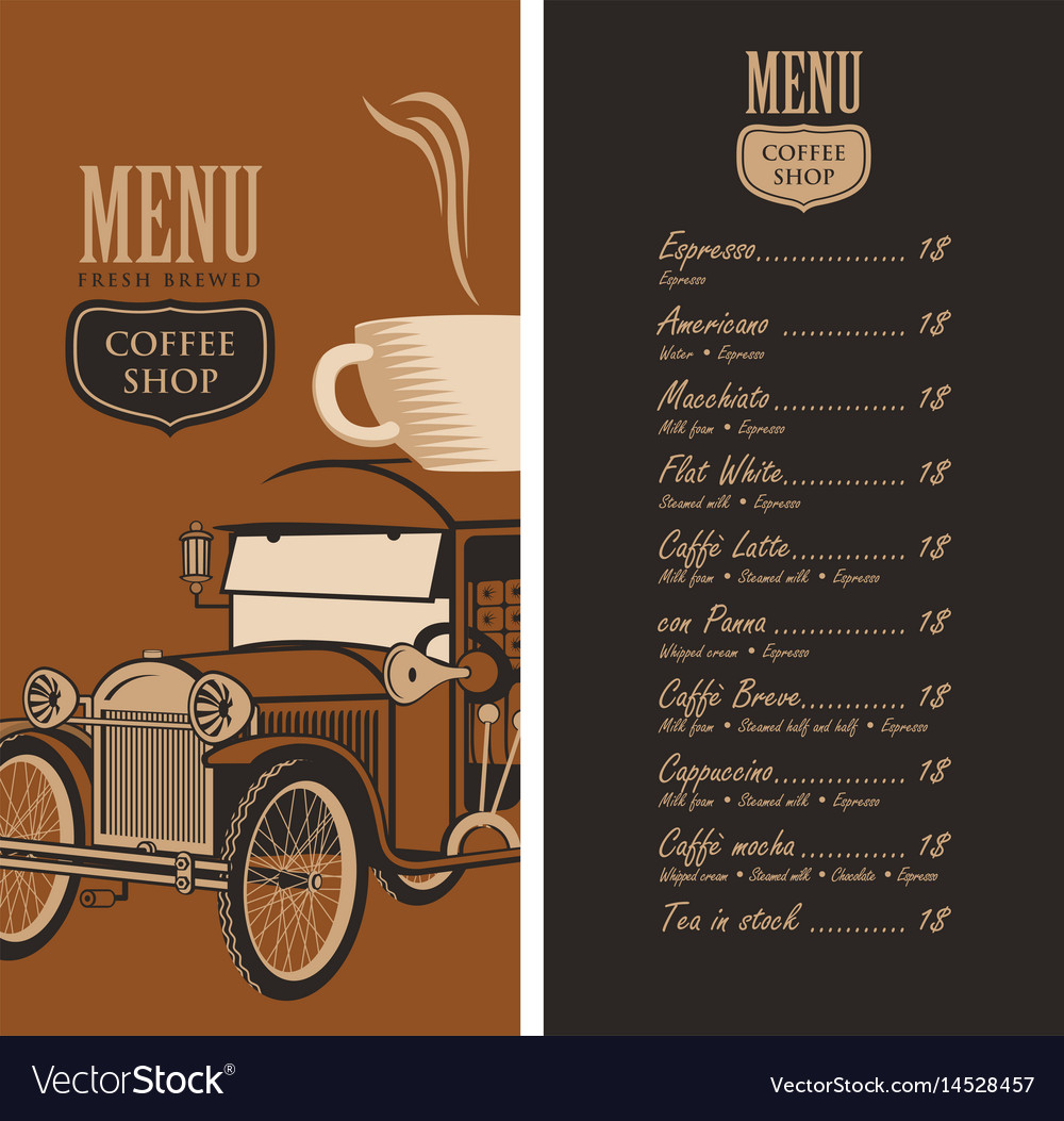 Menu for a coffee shop with old car cup and price Vector Image