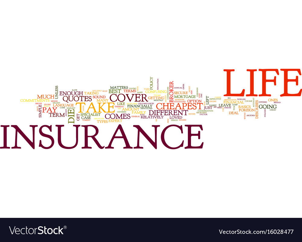 Cheapest Life Insurance Quotes Go Online For The Cheapest Life Insurance Quotes Vector Image