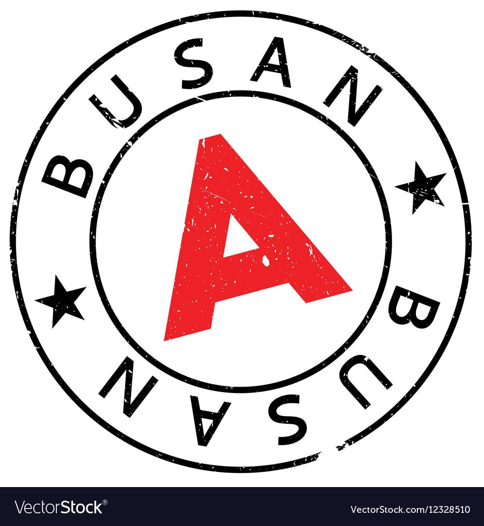 busan stamp rubber grunge royalty free vector image rh vectorstock com grunge vector backgrounds grunge vector free