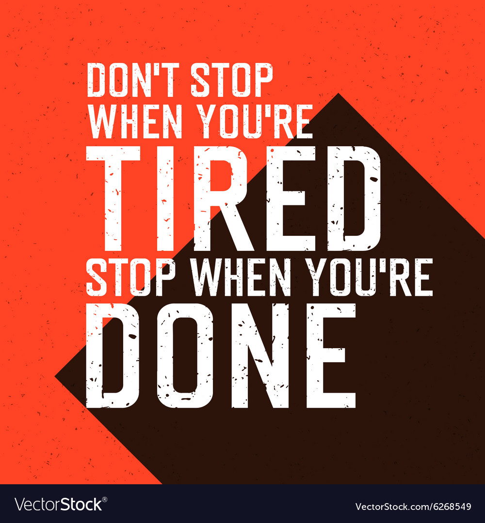 Dont stop wont stop red background vector image