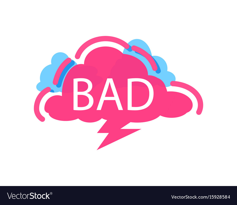 Bad speech bubble with expression text vector image