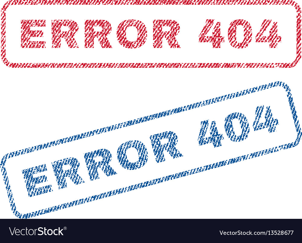 Error 404 textile stamps vector image