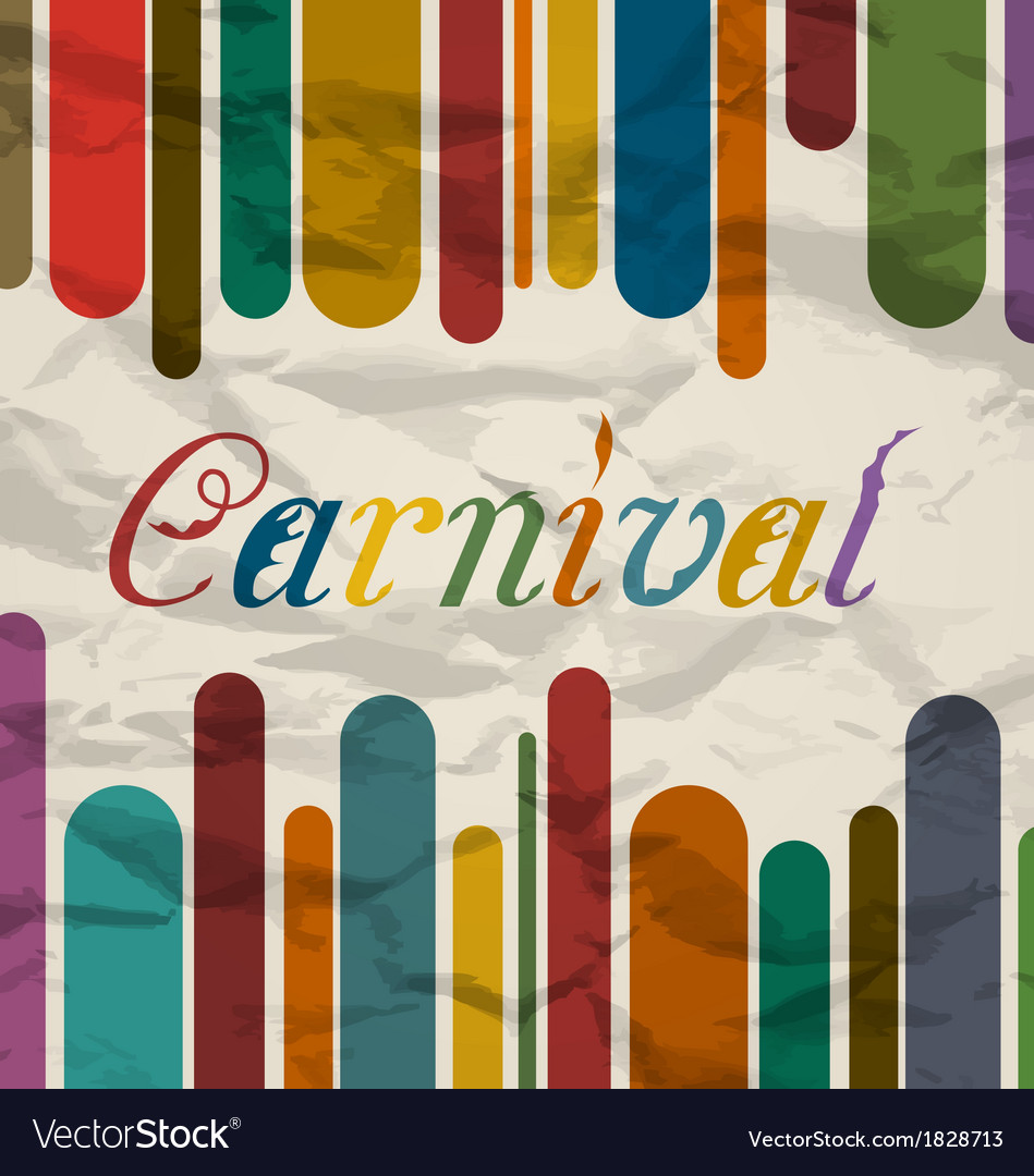 Old colorful card with text for carnival festival vector image