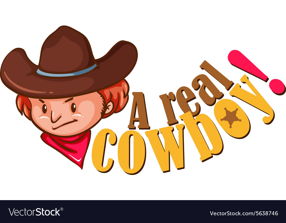 Real cowboy with text vector image