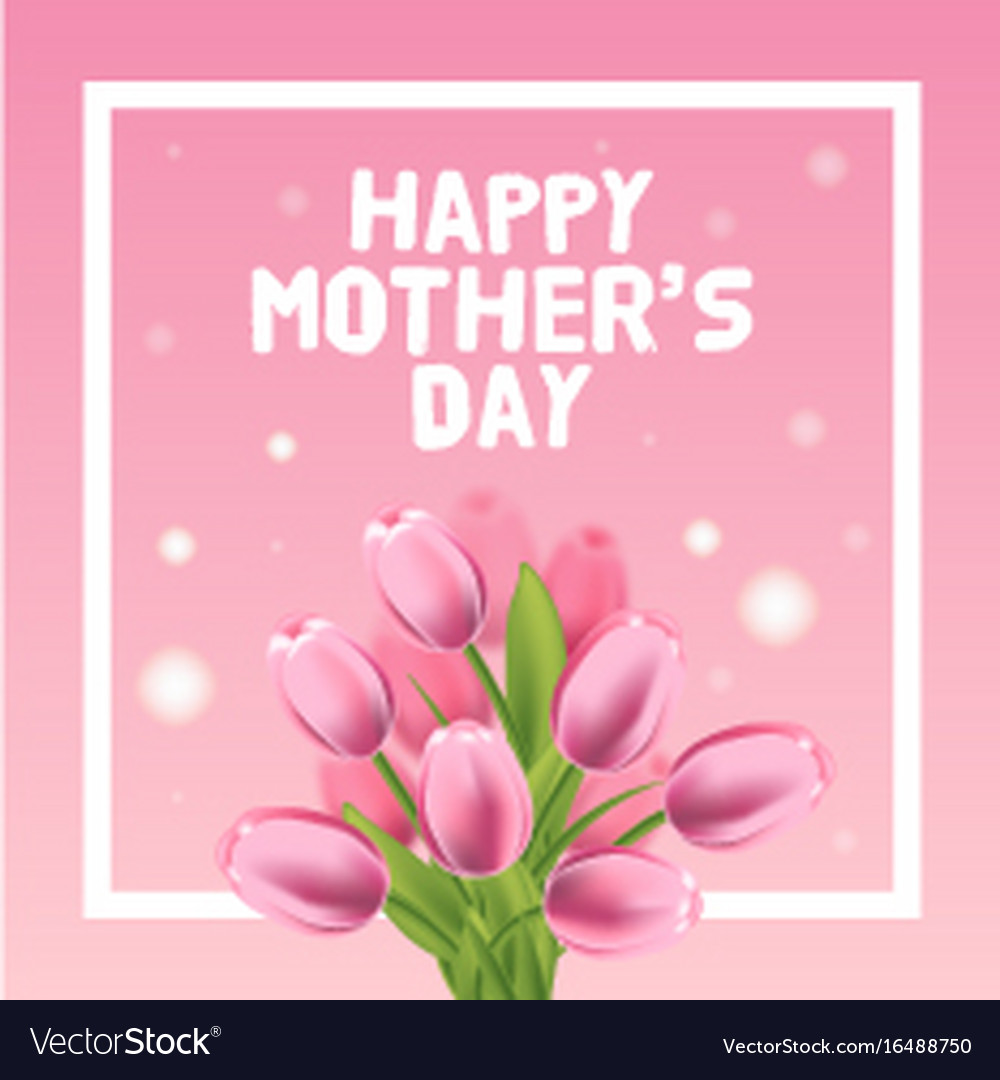 Happy mothers day card with pink tulip royalty free vector happy mothers day card with pink tulip vector image kristyandbryce Image collections