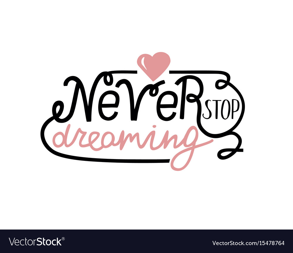 Background with the words from hand never stop vector image
