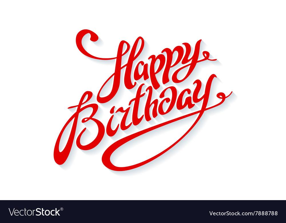 Happy Birthday Design Vector ~ Happy birthday lettering calligraphy red card vector image
