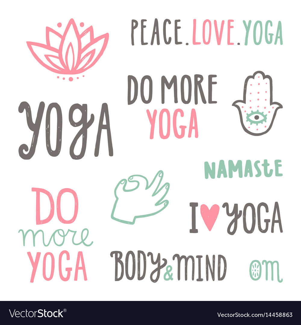 Quotes Yoga Yoga Quotes Set Of Hand Drawn Lettering Royalty Free Vector