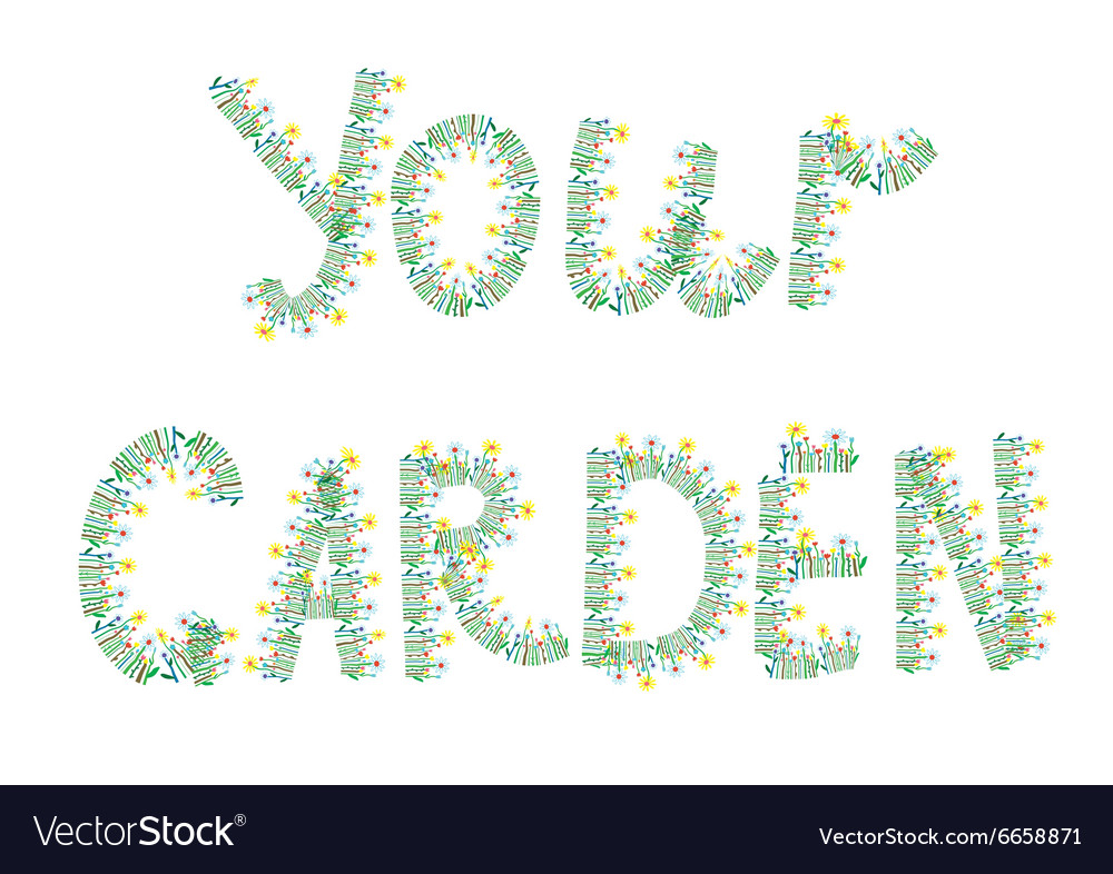 Your garden floral text vector image