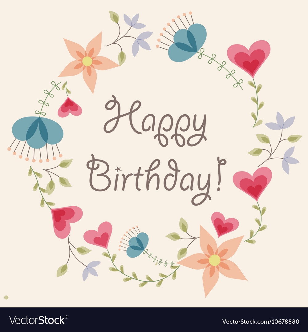 Flowers and hearts frame vintage happy birthday vector image izmirmasajfo Image collections