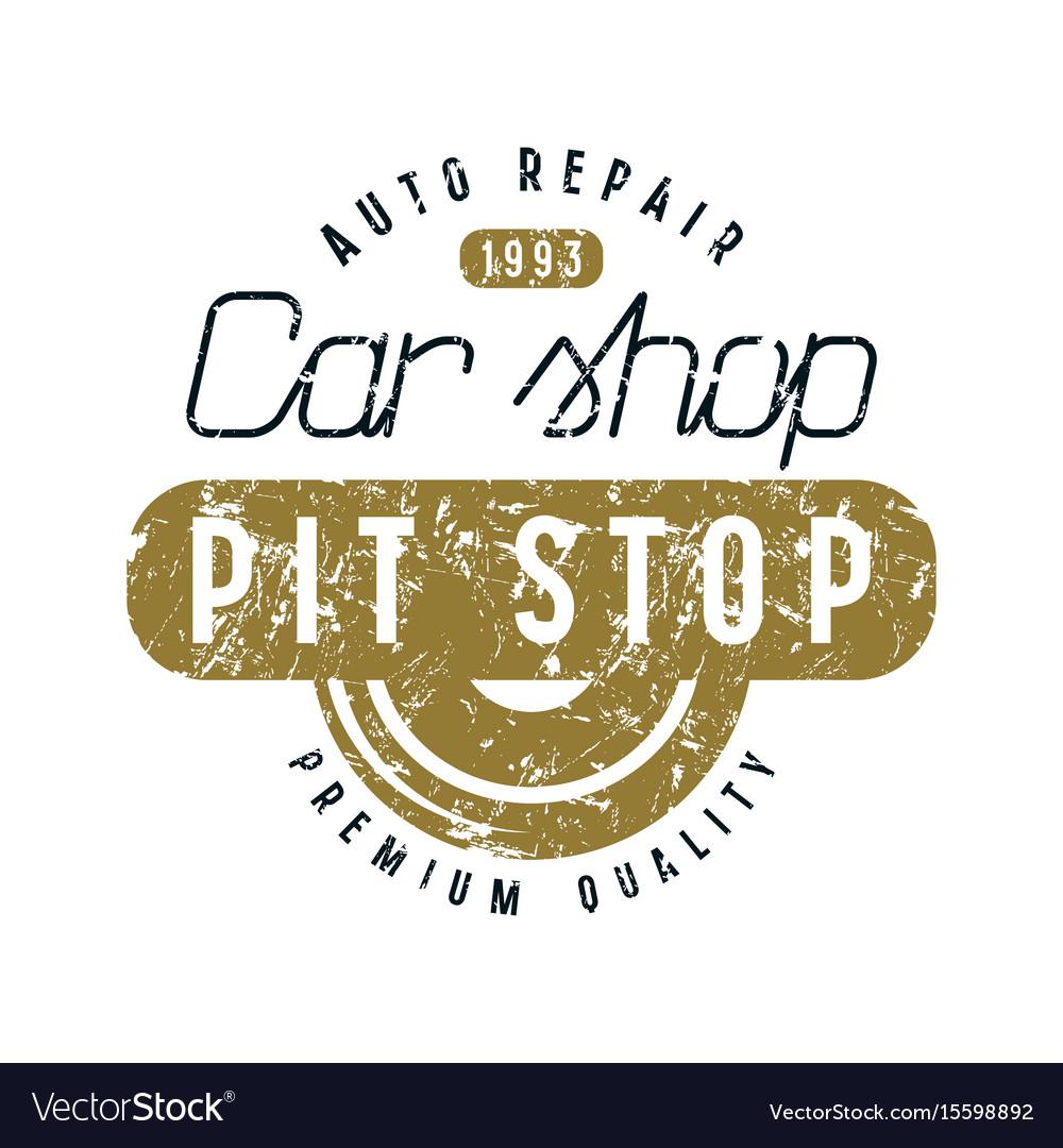Car shop and pit stop emblem vector image