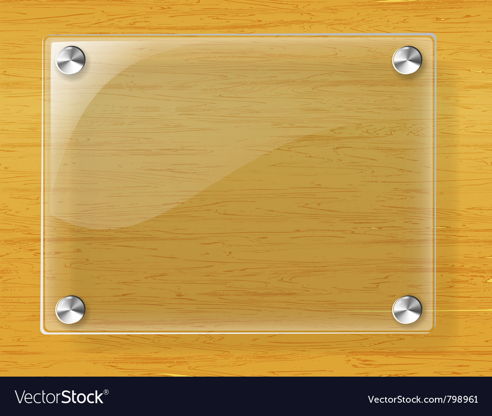 Glass plate on wood background vector image