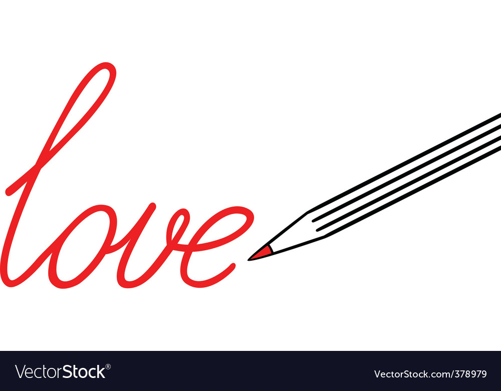 Love Word Picture on Big Pencil Draw Word Love Vector 378979   By Uiliaaa