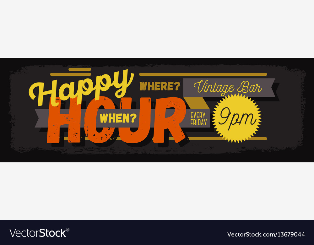 Happy hour new age vintage typographic poster vector image