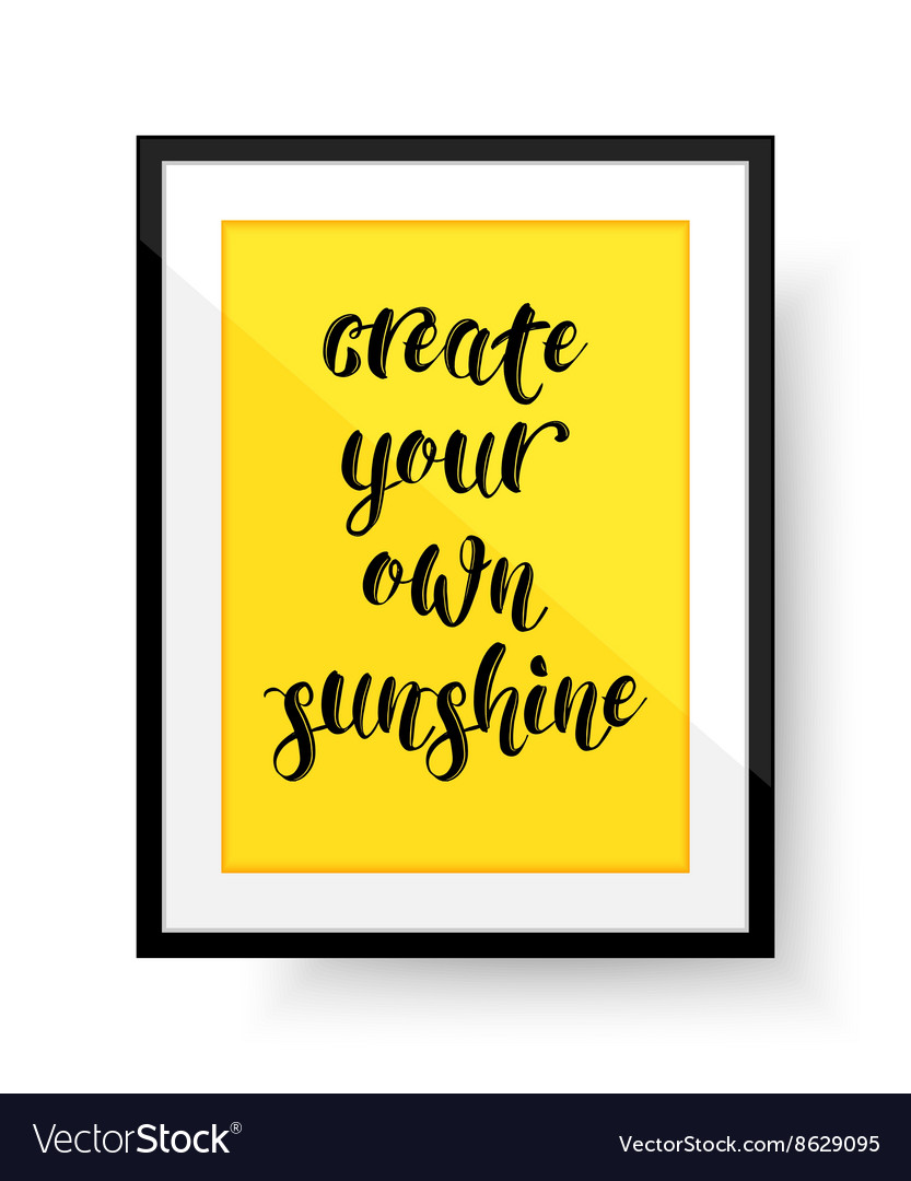 Create Your Own Quote Endearing Create Your Own Sunshine  Quote Frame With Quote Vector Image