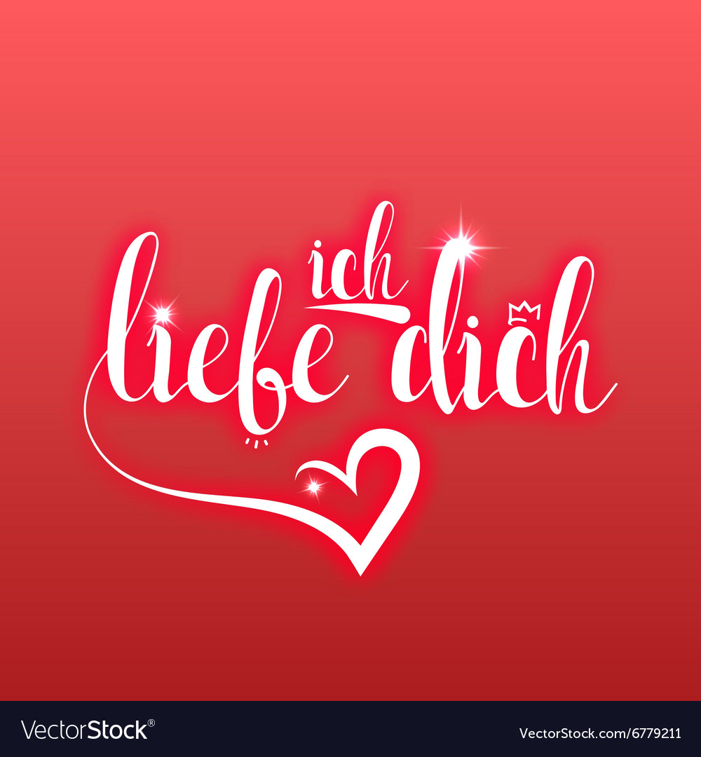 I love you in german greeting card Ich Liebe Dich vector image