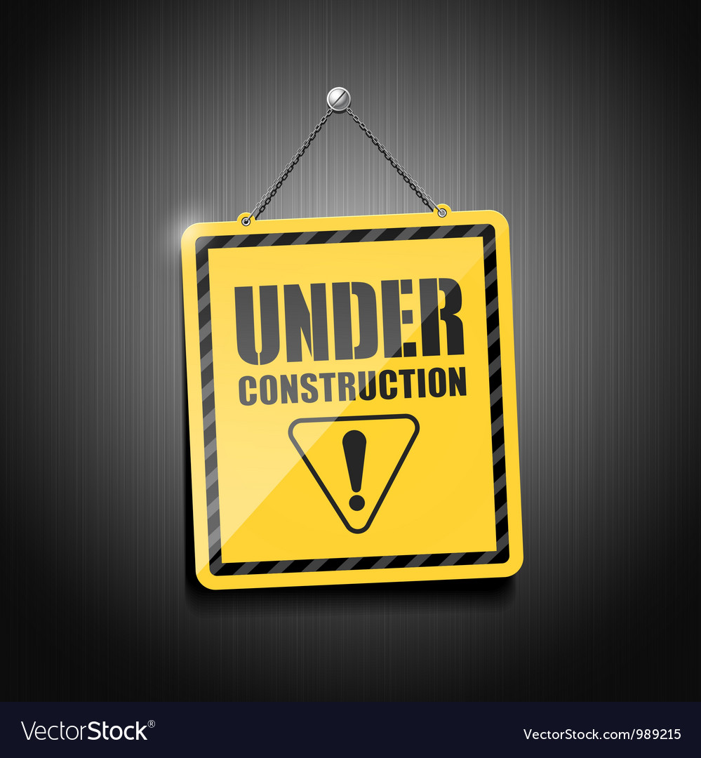 Under construction sign hanging with chain Vector Image